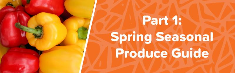 spring seasonal produce guide