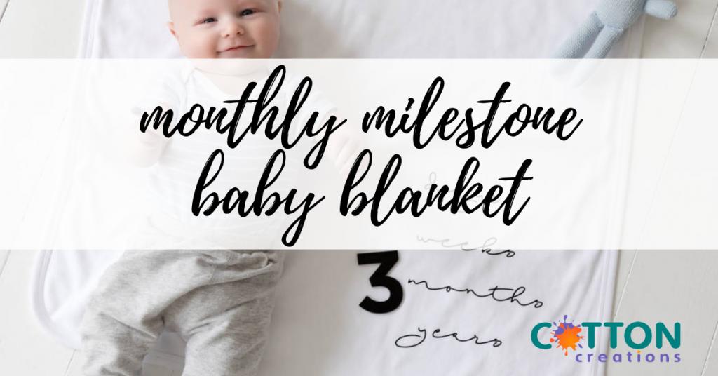monthly milestone baby blanket