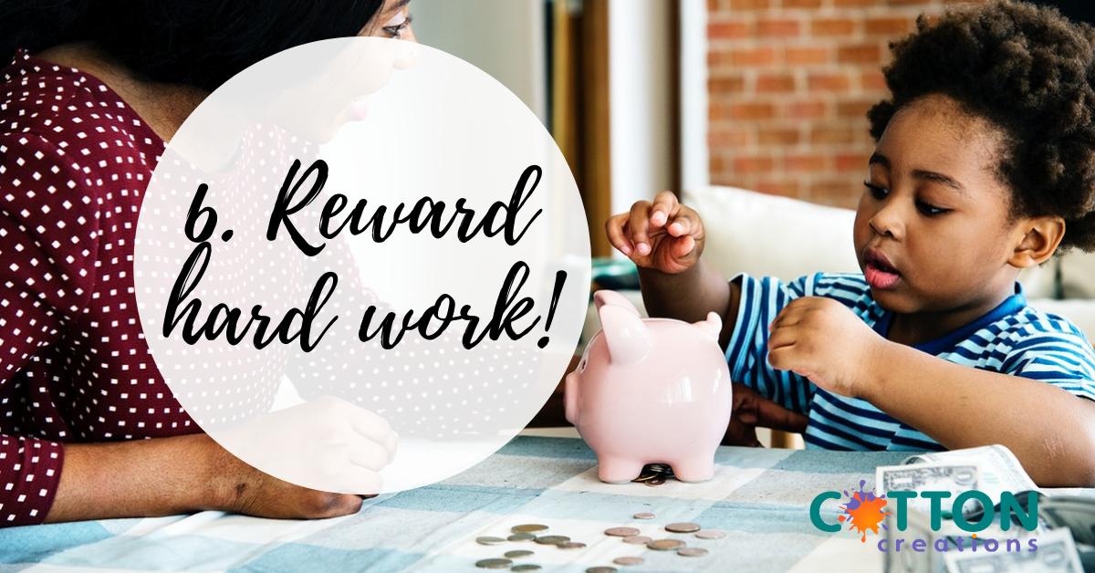 reward hard work
